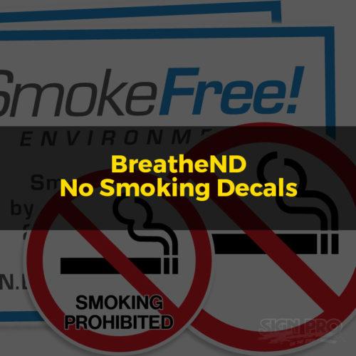 BreatheND - No Smoking Decals