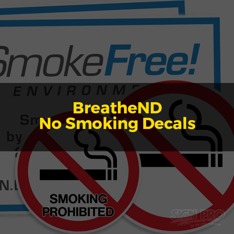 BreatheND - No Smoking Decals
